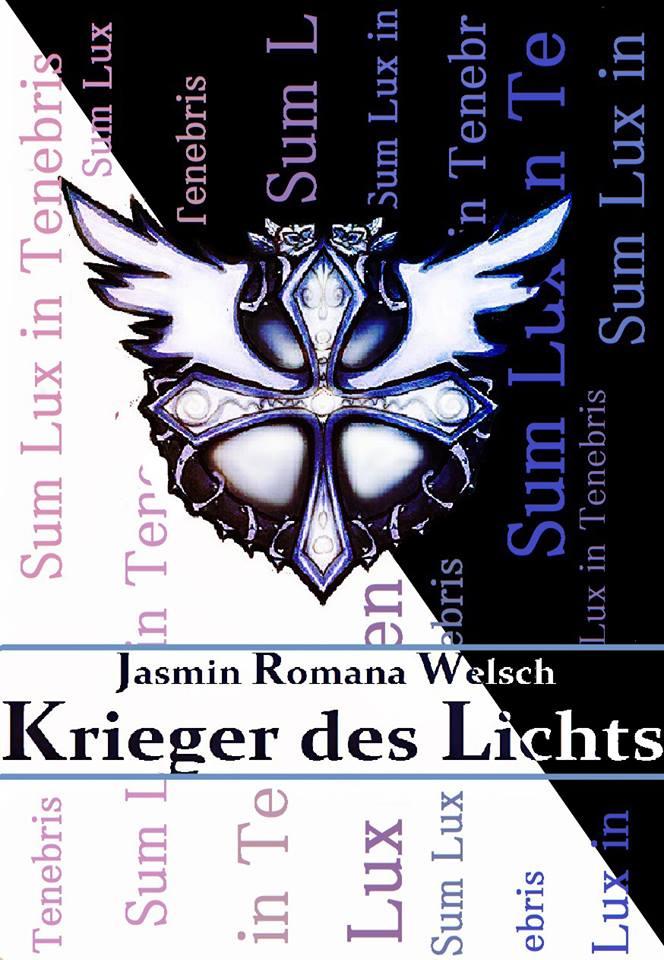 Krieger des Lichts 02: Sum Lux in Tenebris