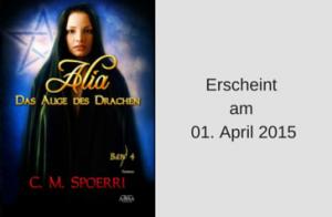 Alia - Das Auge des Drachen