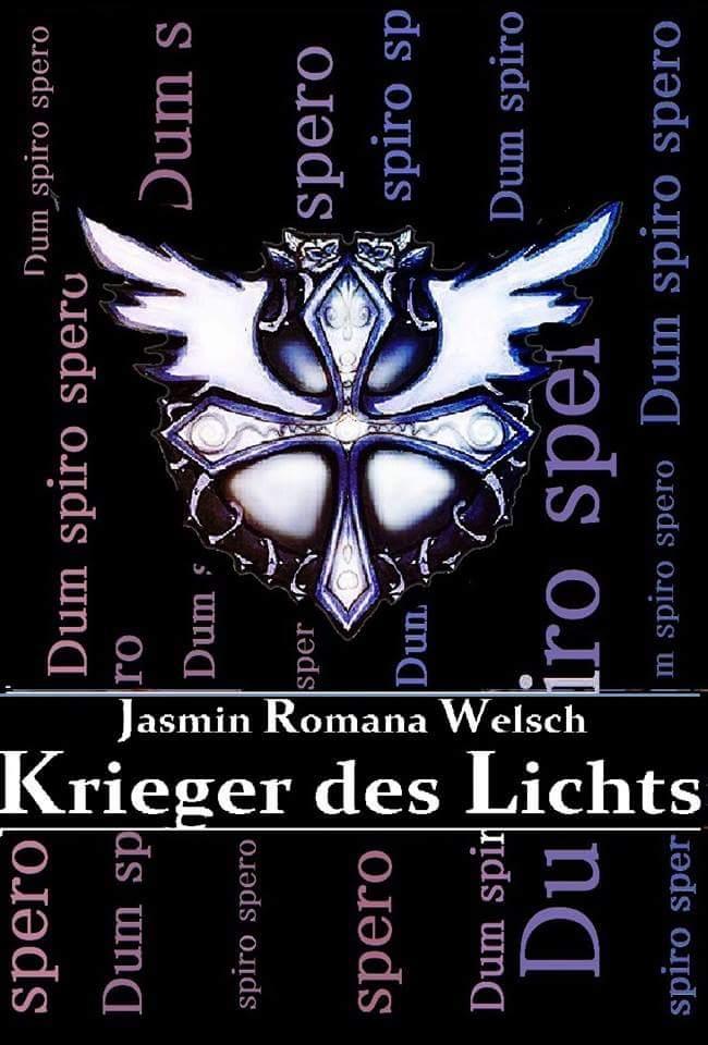 Krieger des Lichts Dum spiro spero