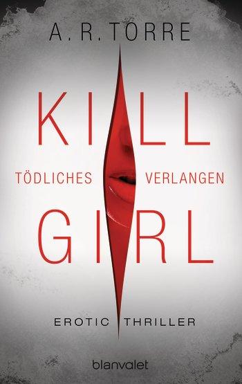 Kill Girl A.R. Torre