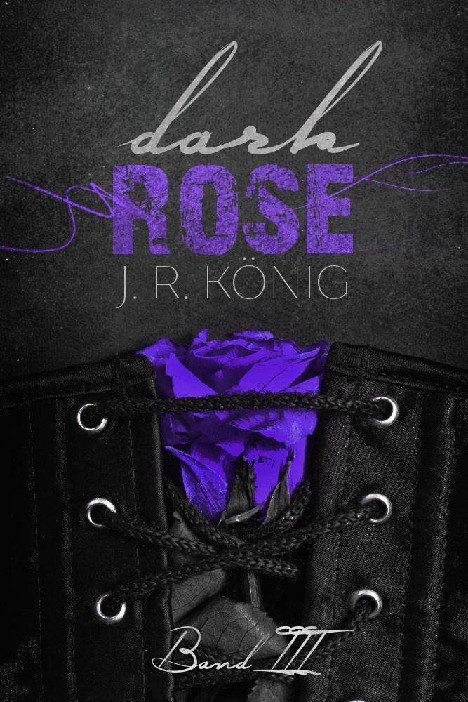 Dark Rose band3 J.R. König