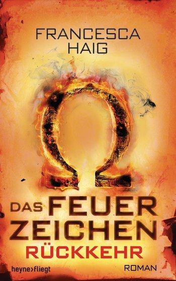 Francesca Haig Das Feuerzeichen Rückkehr