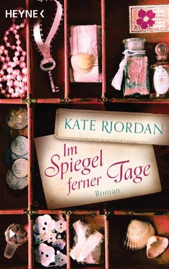 Im Spiegel ferner Tage von Kate Riordan