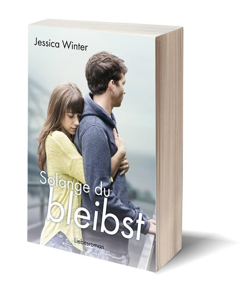 Solange du bleibst - Jessica Winter