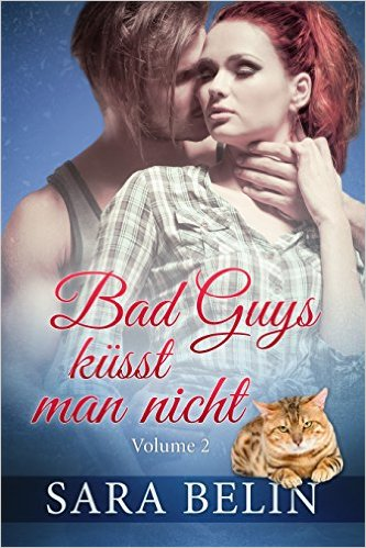 Bad Guys guys küsst man nicht volume 2 sara belin