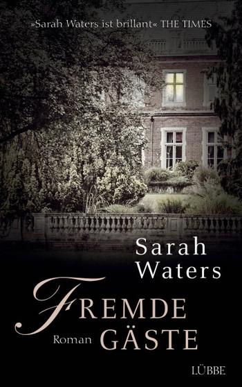 Fremde Gäste Sarah Waters