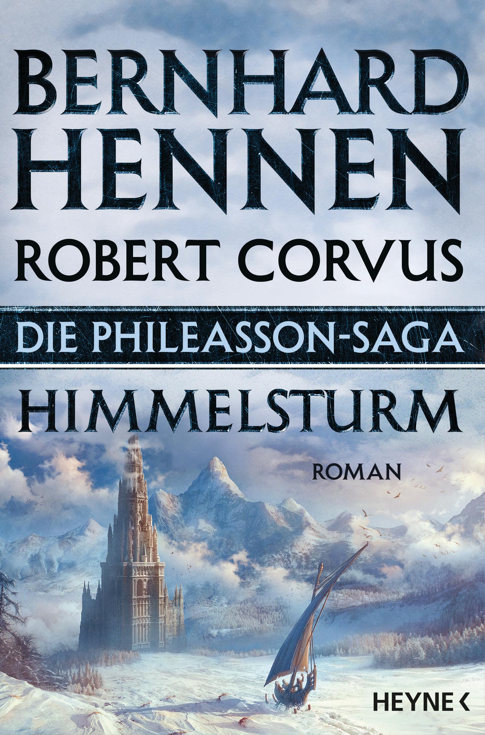 Die Phileasson Saga - Himmelsturm von Bernhard Hennen
