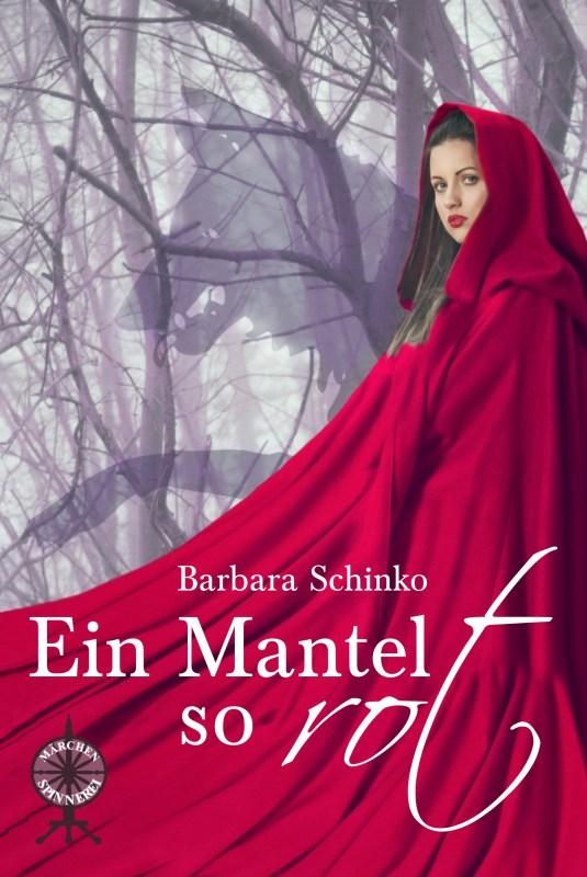 Ein Mantel so Rot Barbara Schinko