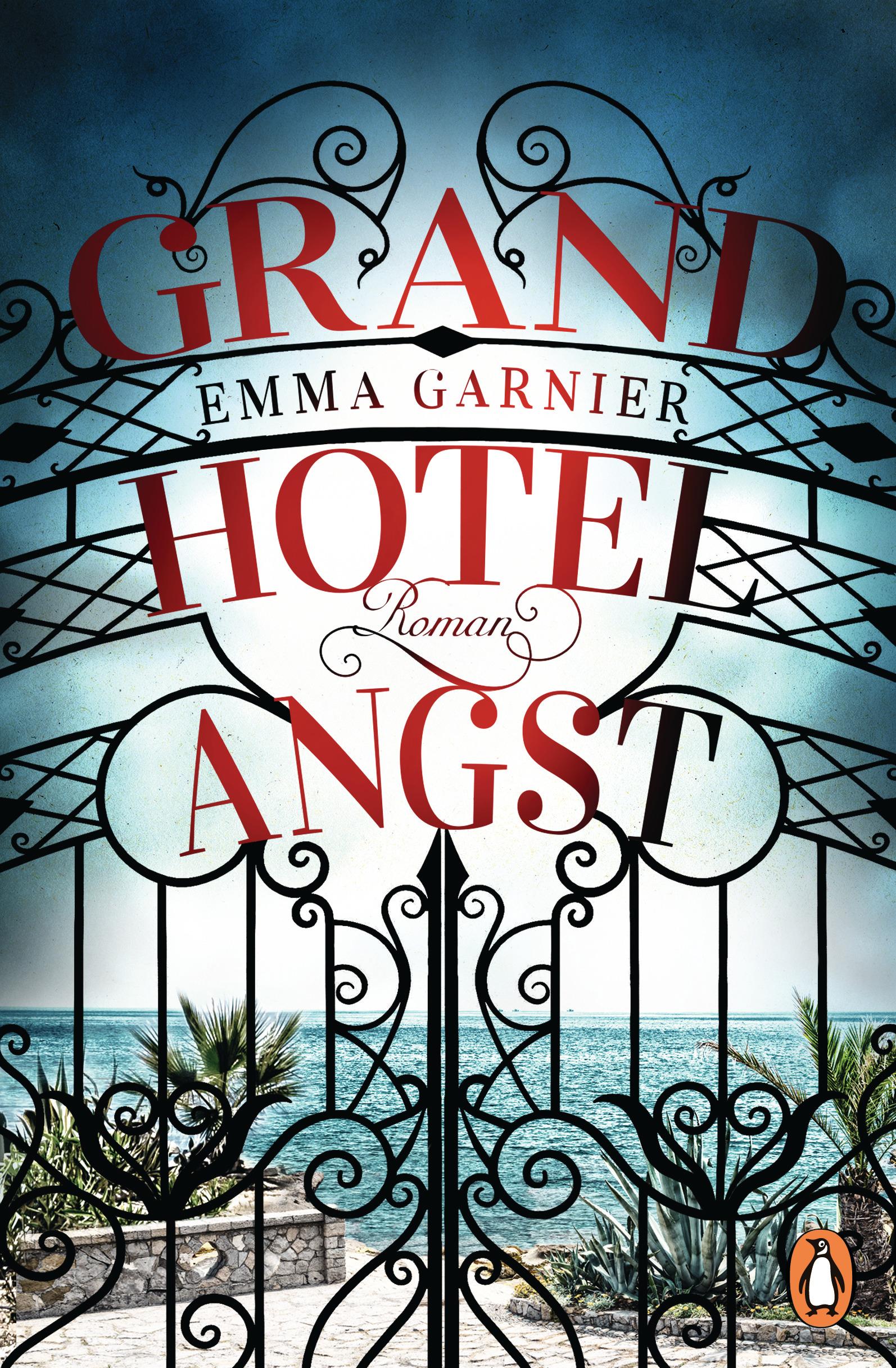 Grandhotel Angst von Emma Garnier