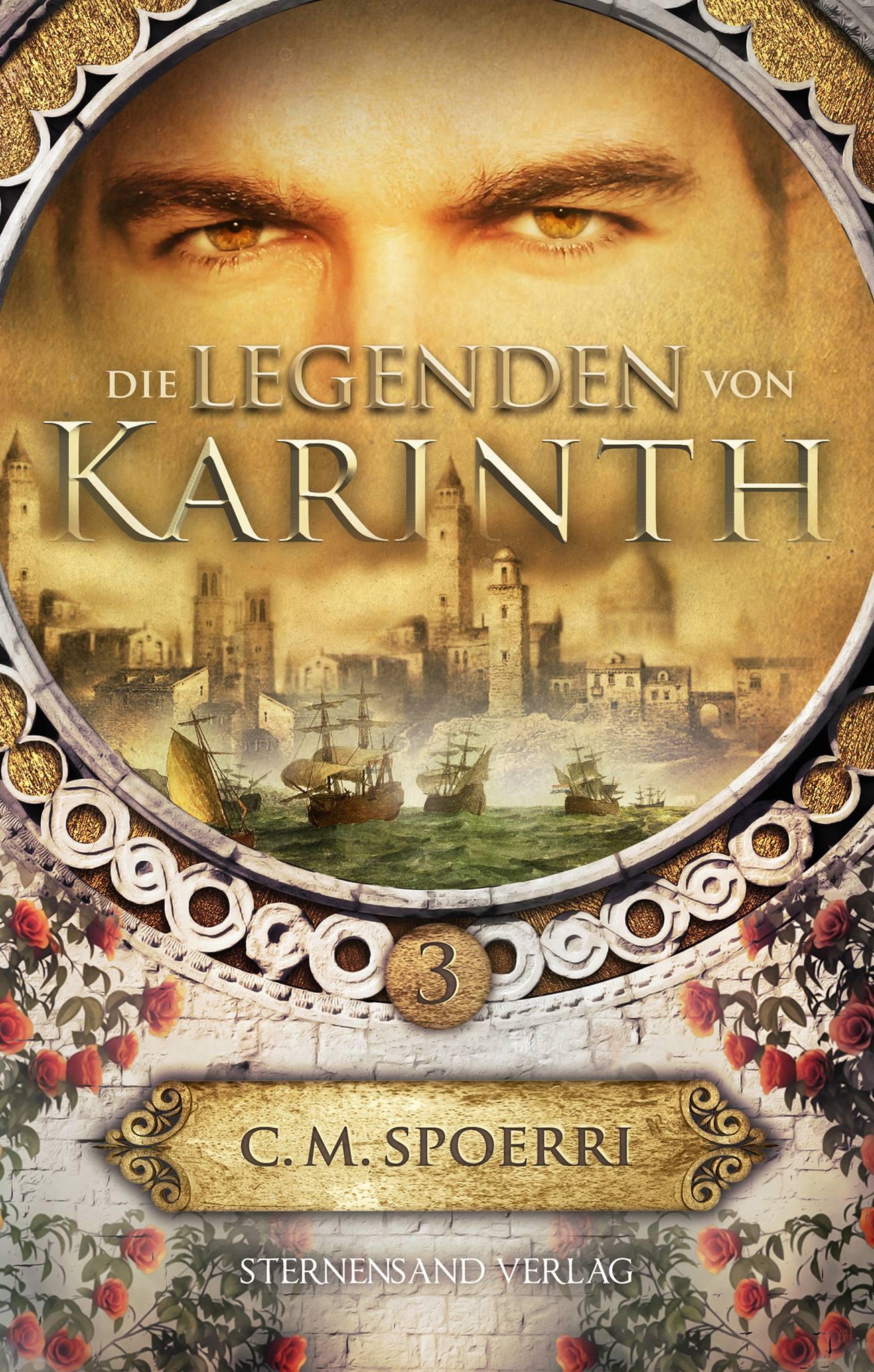 Die Legenden von Karinth 04 C.M. Spoerri