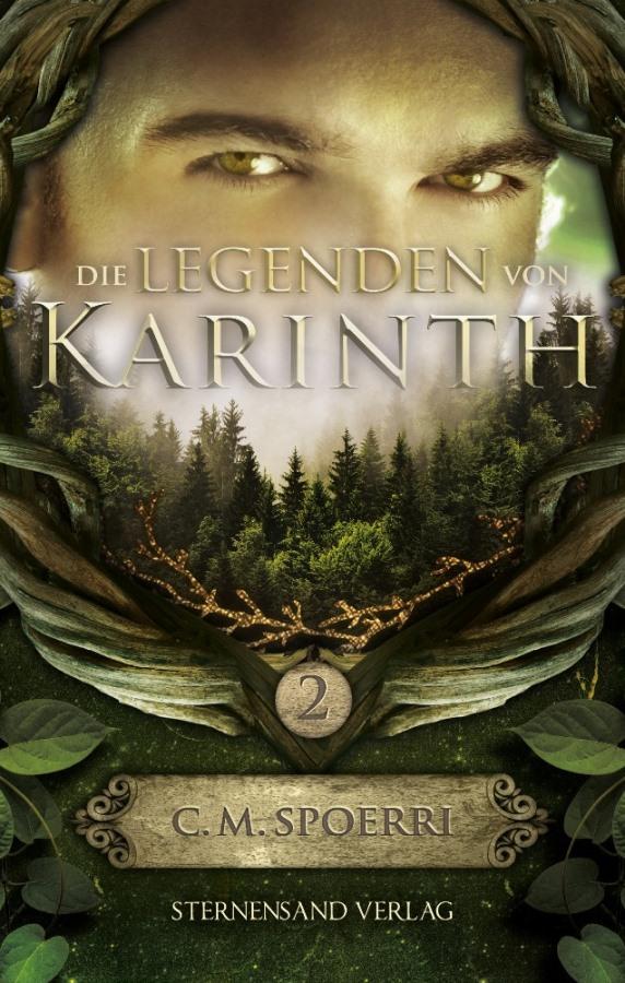 Die Legenden von Karinth 02 C.M. Spoerri