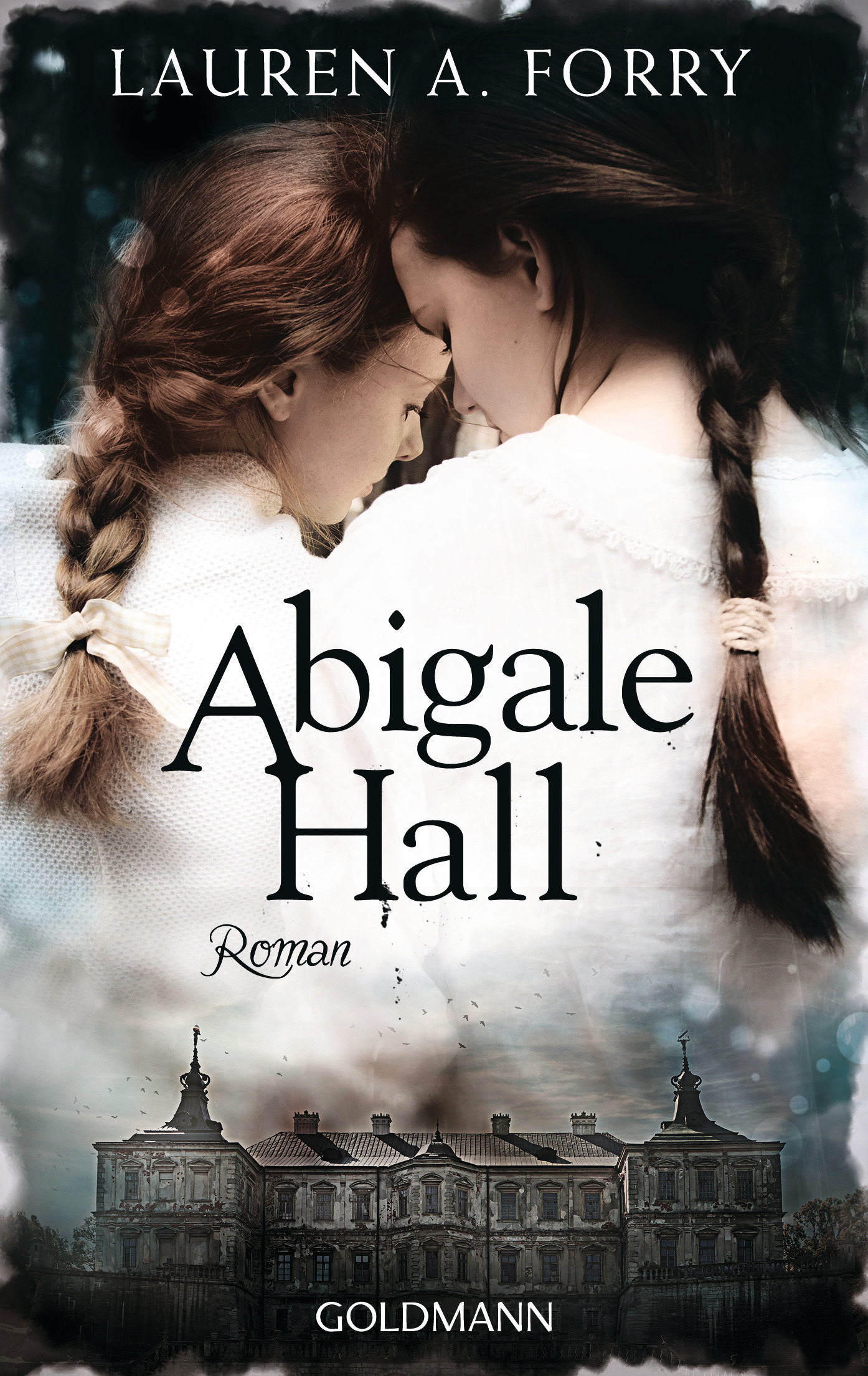 Abigale Hall von Lauren A Forry
