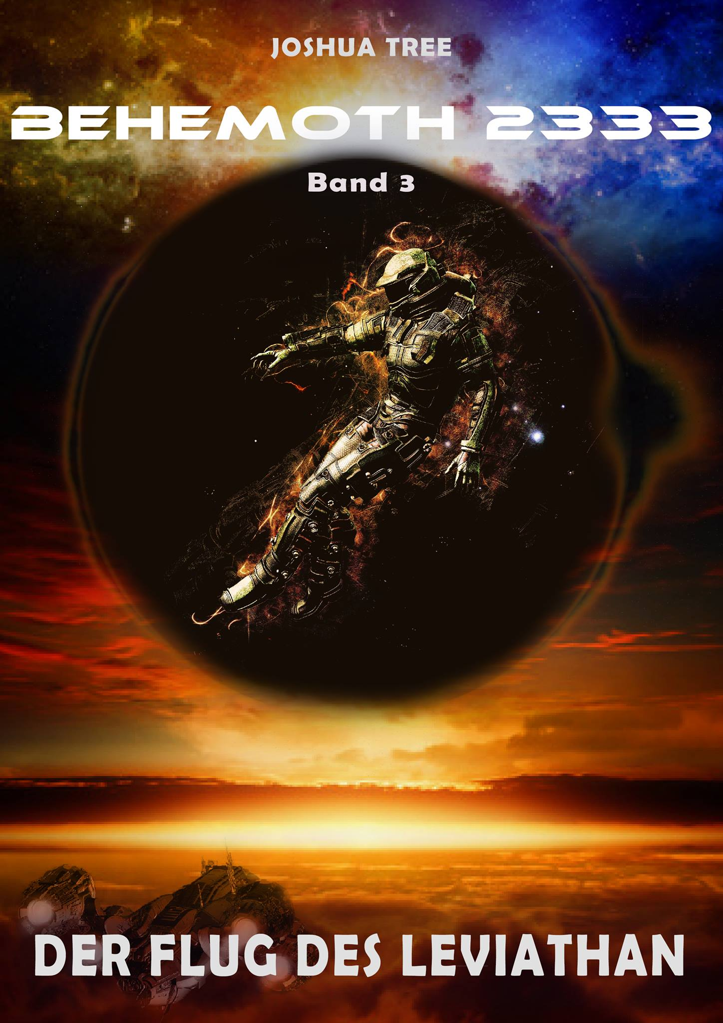 Behemoth 2333 - Band 03 Der Flug des Leviathan - Joshua Tree