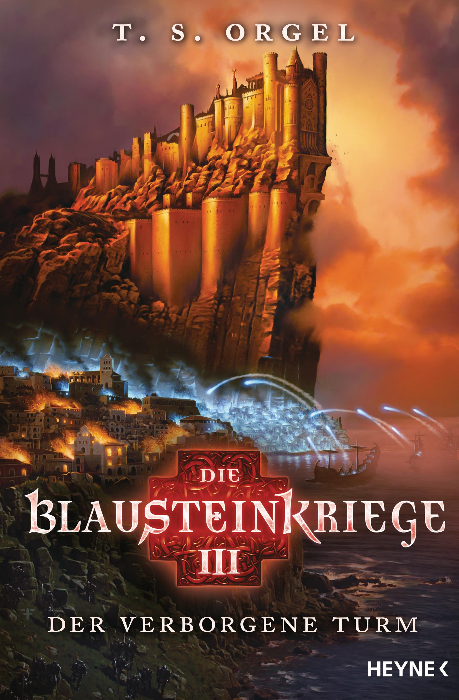 Die Blausteinkriege 3 - Der verborgene Turm von T.S. Orgel