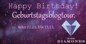 Dark Diamonds Geburtstagsblogtour
