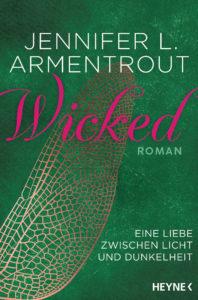 Wicked - Eine Liebe zwischen Licht und Dunkelheit von Jennifer L Armentrout