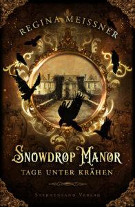 Snowdrop manor regina meißner