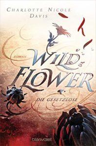 Wild Flower Die Gesetzlosen CHarlotte Nicole Davis